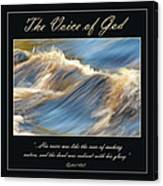 The Voice Of God Canvas Print