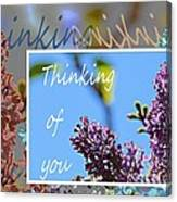 Thinking Of You 2 Canvas Print