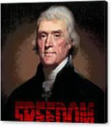 Thomas Jefferson Freedom Canvas Print