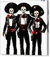 Three Amigos - Day Of The Dead Canvas Print