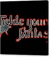 Tickle Your Fantasy Canvas Print