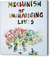Tied To A Mechanism Of Unchanging Lives Canvas Print