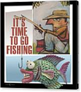Time To Go Fishing Canvas Print