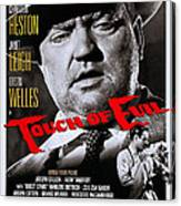 Touch Of Evil, Us Poster Art, Top Orson Canvas Print