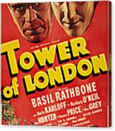 Tower Of London, Top L-r Boris Karloff Canvas Print