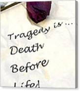 Tragedy Canvas Print