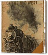 Trains Of The Old West Canvas Print