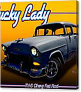 Tri-5 Chevy Rat Rod Lucky Lady Canvas Print