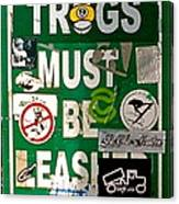 Trogs Must Be Leashed Canvas Print