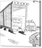 Truck With Sign On Back How's My Texting? Canvas Print
