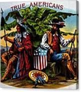 True Americans Canvas Print