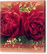 Two Roses. Happy Anniversary Canvas Print