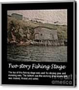Two-story Fishing Stage Canvas Print