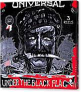 Under The Black Flag Poster 1916 Color Added 2013 Canvas Print