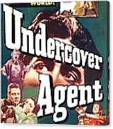 Undercover Agent, Aka Counterspy, Us Canvas Print