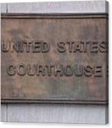 United States Courthouse Sign Canvas Print