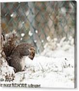 Unprepared For Winter Canvas Print