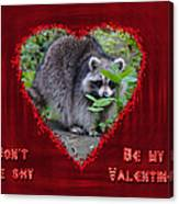 Valentine's Day Greeting Card - Raccoon Canvas Print