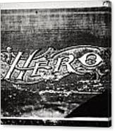 Vintage Hero Sign In Black And White  Canvas Print