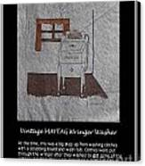Vintage Maytag Wringer Washer Canvas Print