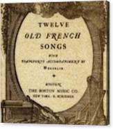 Vintage Old French Songs  Canvas Print