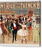Vintage Poster Fanny Rice At The French Ball Canvas Print