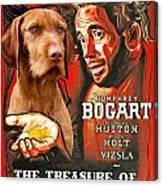 Vizsla Art Canvas Print - The Treasure Of The Sierra Madre Movie Poster Canvas Print