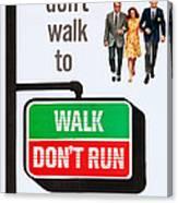 Walk, Dont Run, Us Poster Art Canvas Print