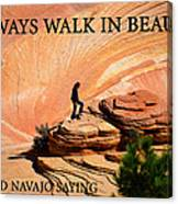 Walk In Beauty Canvas Print