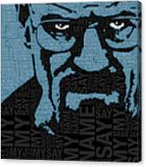 Walter White Heisenberg Breaking Bad Canvas Print