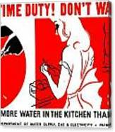 War Poster - Ww2 - Dont Waste Water 1 Canvas Print