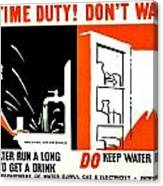 War Poster - Ww2 - Dont Waste Water 3 Canvas Print