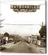 Watsonville California  The Apple City Circa 1926 Canvas Print