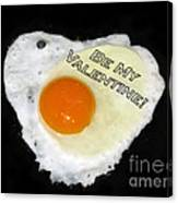 We Are Like Egg And Pepper. Be My Valentine Canvas Print