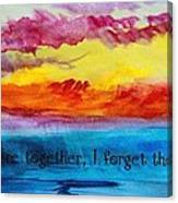 We Were Together I Forget The Rest - Quote By Walt Whitman Canvas Print