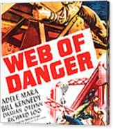 Web Of Danger, Us Poster, Adele Mara Canvas Print