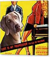 Weimaraner Art Canvas Print - Love Is My Profession Movie Poster Canvas Print