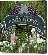 Welcome To Edgartown Canvas Print