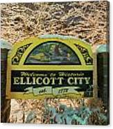 Welcome To Ellicott City Canvas Print