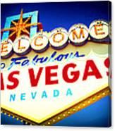 Welcome To Fabulous Las Vegas Canvas Print