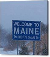 Welcome To Maine Sign Canvas Print