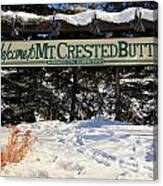 Welcome To Mt Crested Butte Canvas Print
