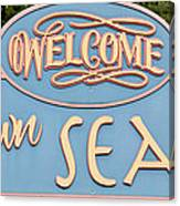 Welcome To Seaside Canvas Print