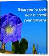 What You Are Feeling Now Canvas Print