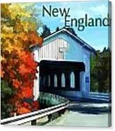 White Covered Bridge  Colorful Autumn New England Canvas Print