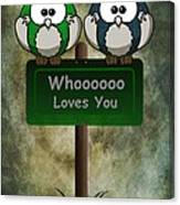 Whoooo Loves You  Canvas Print