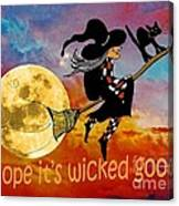 Wicked Good Canvas Print