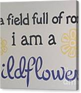 Wildflower Phrase Canvas Print