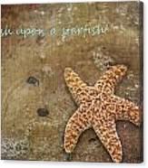 Wish Upon A Starfish Canvas Print