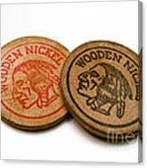 Wooden Nickels Canvas Print